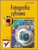 Księgarnia Fotografia cyfrowa. Ćwiczenia praktyczne