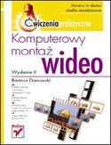 Księgarnia Komputerowy montaż wideo. Ćwiczenia praktyczne. Wydanie II