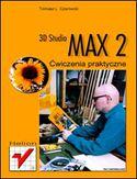 Księgarnia 3D Studio MAX 2. Ćwiczenia praktyczne