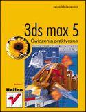 Księgarnia 3ds max 5. Ćwiczenia praktyczne