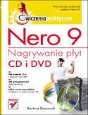 Księgarnia Nero 9. Nagrywanie płyt CD i DVD. Ćwiczenia praktyczne