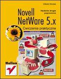 Księgarnia Novell NetWare 5.x. Ćwiczenia praktyczne. Wydanie II poprawione