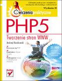 Księgarnia PHP5. Tworzenie stron WWW. Ćwiczenia praktyczne. Wydanie III