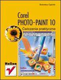 Księgarnia Corel PHOTO-PAINT 10. Ćwiczenia praktyczne