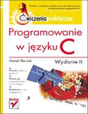 Księgarnia Programowanie w języku C. Ćwiczenia praktyczne. Wydanie II