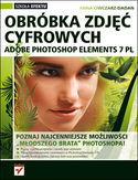 Księgarnia Adobe Photoshop Elements 7 PL. Obróbka zdjęć cyfrowych