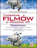 Księgarnia Tworzenie filmów w Windows XP. Podstawy