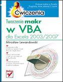 Księgarnia Tworzenie makr w VBA dla Excela 2003/2007. Ćwiczenia