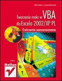 Księgarnia Tworzenie makr w VBA dla Excela 2002/XP PL. Ćwiczenia zaawansowane