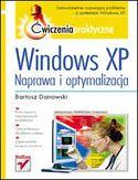Księgarnia Windows XP. Naprawa i optymalizacja. Ćwiczenia praktyczne