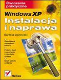 Księgarnia Windows XP. Instalacja i naprawa. Ćwiczenia praktyczne