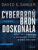 -30% na ebooka Cyberbroń - broń doskonała. Wojny, akty terroryzmu i zarządzanie strachem w epoce komputerów. Do końca dnia (31.07.2021) za