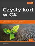 -30% na ebooka Czysty kod w C#. Techniki refaktoryzacji i najlepsze praktyki. Do końca dnia (18.09.2021) za