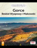 Gorce, Beskid Wyspowy i Makowski. Wydanie 2
