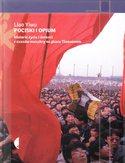 Pociski i opium. Historie życia i śmierci z czasów masakry na placu Tiananmen