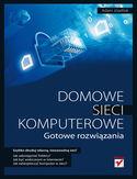 Księgarnia Domowe sieci komputerowe. Gotowe rozwiązania