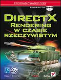 Księgarnia DirectX. Rendering w czasie rzeczywistym