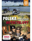 Polska. Przewodnik motocyklowy. Wydanie 1