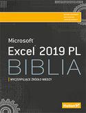 -30% na ebooka Excel 2019 PL. Biblia. Do końca dnia (18.02.2020) za 64,50 zł