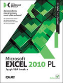 Microsoft Excel 2010 PL. Język VBA i makra. Akademia Excela