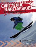 Ćwiczenia narciarskie dla średnio-zaawansowanych i zaawansowanych