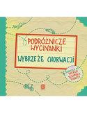 Podróżnicze wycinanki. Wybrzeże Chorwacji. Wydanie 1