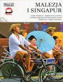 Malezja i Singapur. Przewodnik Pascal (Złota seria)