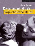 Ebook Moje cholerne 20 lat