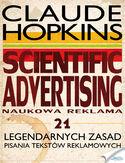 Scientific Advertising. 21 legendarnych zasad pisania tekstów reklamowych