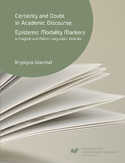 Ebook Certainty and doubt in academic discourse: Epistemic modality markers in English and Polish linguistics articles