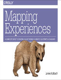 Ebook Mapping Experiences. A Complete Guide to Creating Value through Journeys, Blueprints, and Diagrams