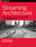 Ebook Streaming Architecture. New Designs Using Apache Kafka and MapR Streams