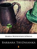 Barbara Tryźnianka