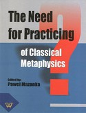 Ebook The Need for Practicing for Classical Metaphysics