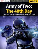 Ebook Army of Two: The 40th Day - poradnik do gry