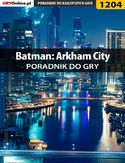 Ebook Batman: Arkham City - poradnik do gry