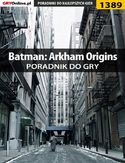 Ebook Batman: Arkham Origins - poradnik do gry