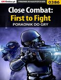 Ebook Close Combat: First to Fight - poradnik do gry
