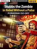 Ebook Stubbs the Zombie in Rebel Without a Pulse - poradnik do gry