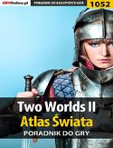 Ebook Two Worlds II - Atlas Świata - poradnik do gry
