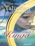 Ebook Talizman z zaświatów. Tom II. Kinga