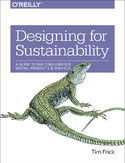 Ebook Designing for Sustainability. A Guide to Building Greener Digital Products and Services