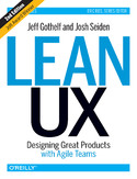 Ebook Lean UX. Designing Great Products with Agile Teams. 2nd Edition