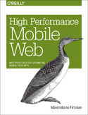 Ebook High Performance Mobile Web. Best Practices for Optimizing Mobile Web Apps