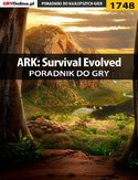 Ebook ARK: Survival Evolved - poradnik do gry