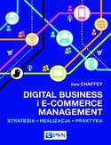 Ebook Digital Business i E-Commerce Management. Strategia, Realizacja, Praktyka