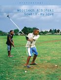 Ebook Soweto - my love