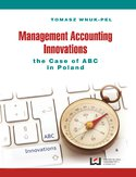 Ebook Management Accounting Innovations the Case of ABC in Poland