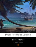Ebook The Pilot. A Tale of the Sea