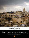 Ebook The Innocents Abroad. or The New Pilgrims Progress